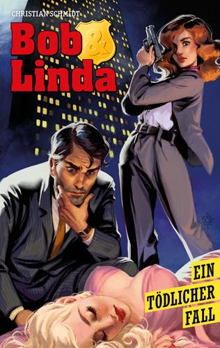 Bob & Linda: Ein tödlicher Fall Cover
