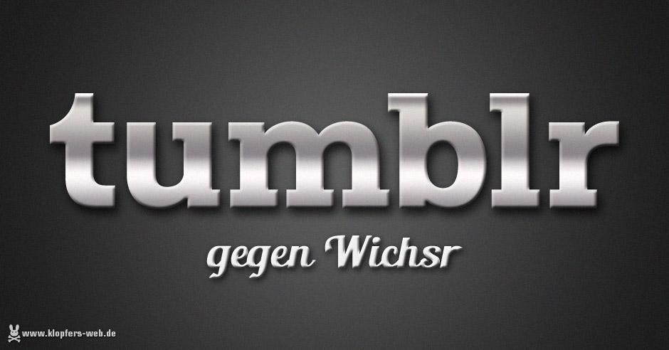 Tumblr gegen Wichsr