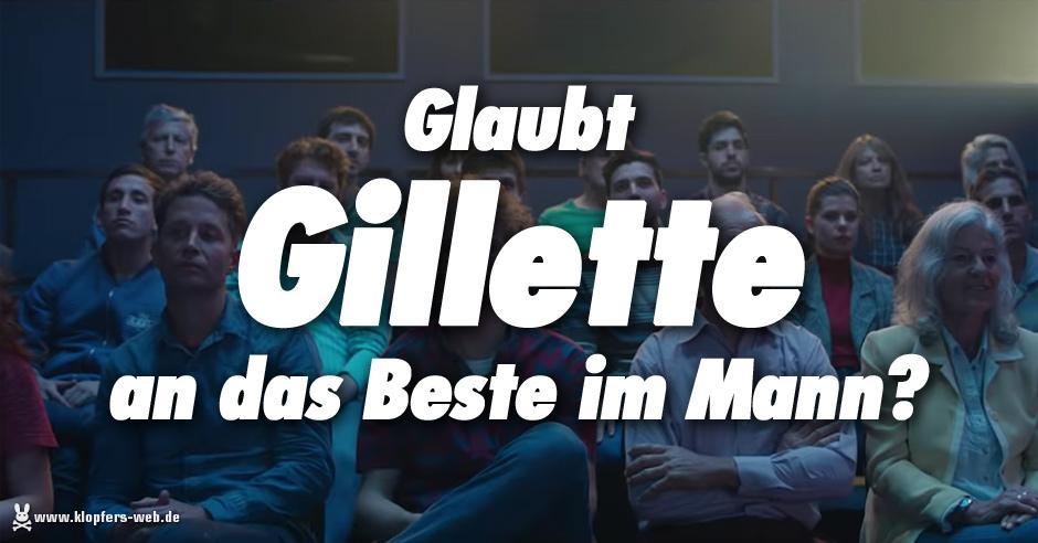 Glaubt Gillette an das Beste im Mann?
